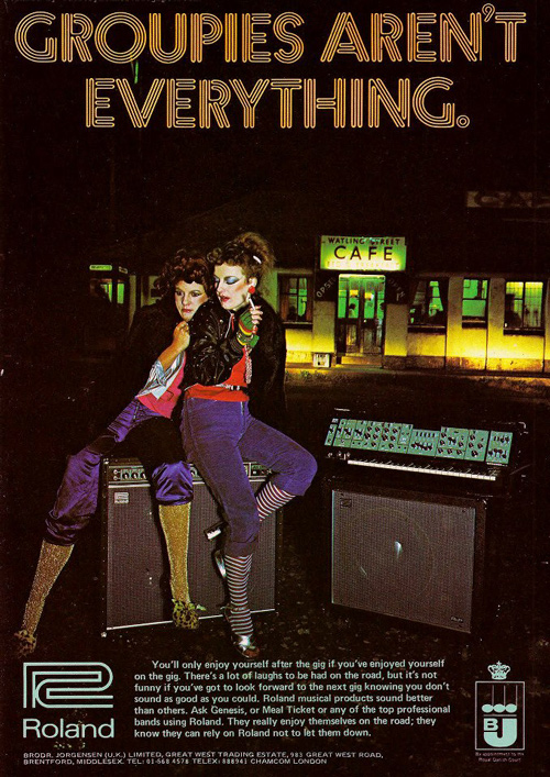 roland-ad-groupies-arent-everything